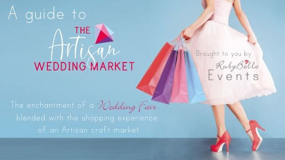 A Guide To The Artisan Wedding Market…